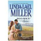 Big Sky Summer by Linda Lael Miller (2013, Paperback)