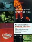 Exploring the Art and Science of Stopping Time by Harold E. Edgerton (Digital, 2000)
