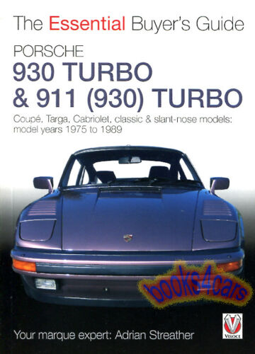 911 TURBO 930 BUYERS GUIDE PORSCHE BOOK ESSENTIAL STREATHER