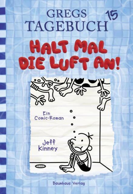 Gregs Tagebuch 15 - Halt mal die Luft an! - Jeff Kinney - 9783833906367