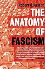 The Anatomy of Fascism by Robert O. Paxton (Paperback, 2005)