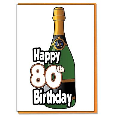 Champagne Bottle 80th Birthday Card Ladies Mens Daughter Son Friend Adult