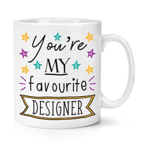 Tasse-Drôle Best Graphic environ 283.49 g Vous êtes mon préféré Designer stars 10 oz