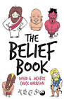 The Belief Book by David G. McAfee, Chuck Harrison (Paperback, 2015)