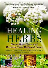 Healing Herbs  How to Grow Store Maximize Their Medicinal Healing Power  New  PB