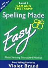 Spelling Made Easy: Sam and the Tramp: Level 1 Textbook by Violet Brand (Paperback, 1984)