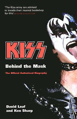Kiss: Behind the Mask, Sharp, Ken,Leaf, David, Very Good Book
