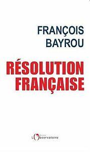 Resolution-Francaise-de-Bayrou-Francois-Livre-etat-bon