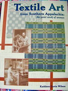 Textile-Art-from-Southern-Appalachia-The-Quiet-Work-of-Women-FIRST-EDITION-2001