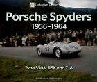 Porsche Spyders 1956-1964: Type 550A, RSK and 718 by EnthusiastBooks (Paperback, 2007)