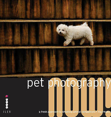 Pet Photography Now!-ExLibrary