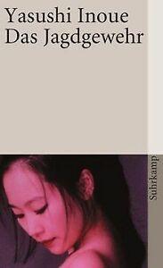 Das-Jagdgewehr-suhrkamp-taschenbuch-von-Inoue-Yasushi-Buch-Zustand-gut