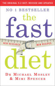 The-Fast-Diet-Lose-Weight-Stay-Healthy-Live-L-Mimi-Spencer-Michael-Mosley