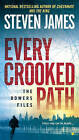 Every Crooked Path: The Bowers File by Steven James (Paperback, 2015)