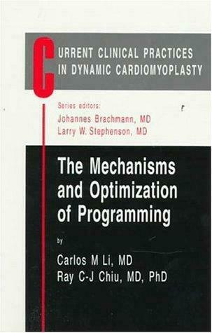 Dynamic Cardiomyoplasty : The Mechanisms and Optimization of Programmi-ExLibrary