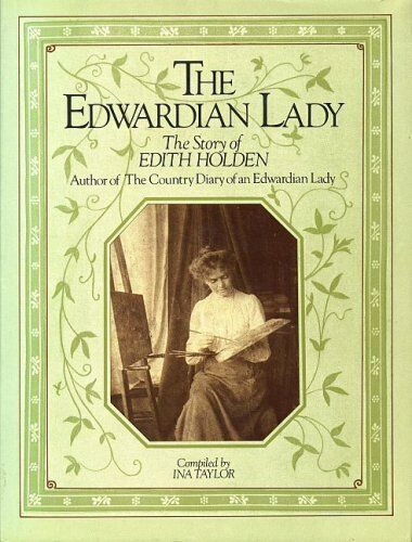 1 of 1 - Edwardian Lady: Life of Edith Holden by Taylor, Ina 0718119207 The Cheap Fast