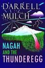 Nagah and the Thunderegg by Darrell Mulch (Paperback / softback, 2016)