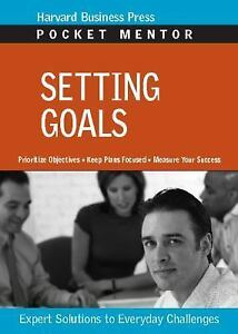 Setting Goals by Harvard Business School Publishing 2