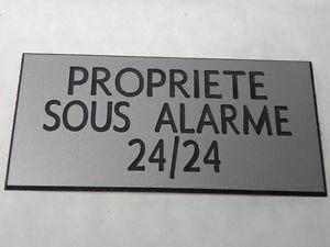Plaque Gravée Propriete Sous Alarme 24/24 (2 Versions) Format 150x75 Mm Achat SpéCial