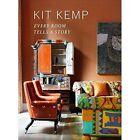 Every Room Tells A Story by Kit Kemp (Hardback, 2015)