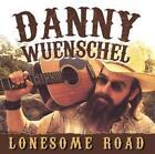 Lonesome Road von Danny Wuenschel (2016)