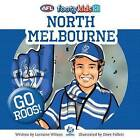 North Melbourne by Lorraine Wilson (Paperback, 2015)
