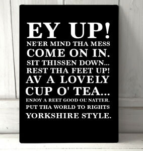 Details About Yorkshire Dialect Slang Funny Quotes A4 Metal Sign Plaque Wall Art Home Decor
