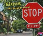 Signs in My Neighborhood by Shelly Lyons (Paperback / softback, 2013)