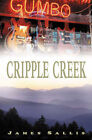 Cripple Creek by James Sallis (Paperback, 2007)