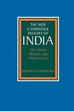 The New Cambridge History of India, Volume 3, Part 6: The Indian Princes and the