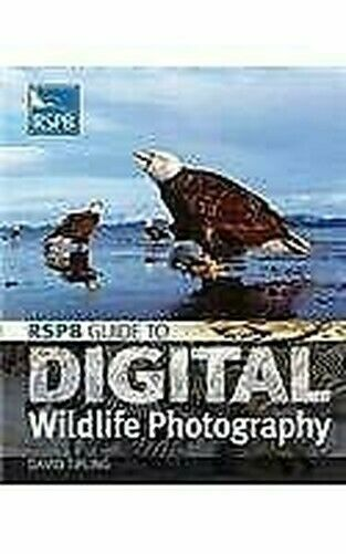 Rspb Guide To Digital Wildlife Fotografie Taschenbuch David Tipling