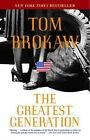 The Greatest Generation by Tom Brokaw (Paperback / softback)