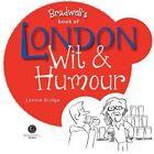London Wit & Humour by Lonnie Bridge (Paperback, 2014)