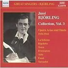 Jussi Björling Collection: Opera Arias & Duets, 1936-1944, Vol. 3 (2003)