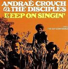 Keep on Singin' by Andra' Crouch (CD, Feb-2008, Light Records)
