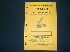 Hyster 80 Logging Arch Parts Book Amp Instructional Manual Cat D8 Tractor