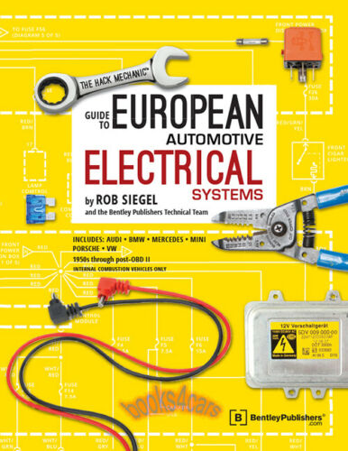 HACK MECHANIC ELECTRICAL EUROPEAN SIEGEL ROB SHOP MANUAL SERVICE REPAIR BOOK VW