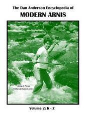 The Dan Anderson Encyclopedia of Modern Arnis : Volume Ll: K - Z by Dan...