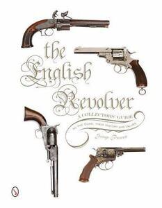 Libro-El-ingles-Revolver-una-guia-del-coleccionista-a-las-armas-historia-y-valores
