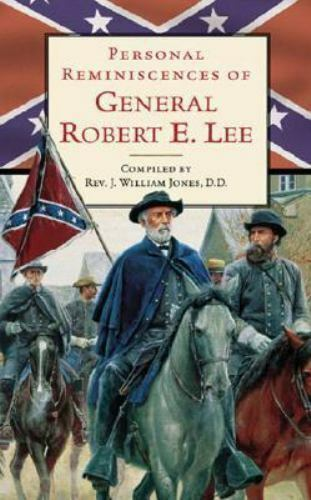Personal Reminiscences of General Robert E. Lee, , Good Book
