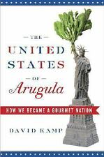 The United States of Arugula: How We Became a Gourmet Nation-ExLibrary