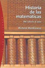 Historia de las matematicas The Story of Mathematics: Del Calculo Al C-ExLibrary