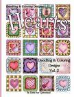 Doodling & Coloring Designs  : Hearts by Darla Sue Tjelmeland (Paperback / softback, 2016)