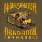 Dead Rock Commandos by Nightstalker (CD, Aug-2012, Small Town Recordings)