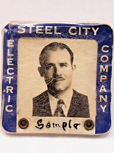 1940's WWII STEEL CITY ELECTRIC COMPANY Pittsburgh PA employee badge pinback +