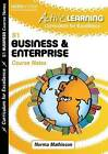 Active Learning Business and Enterprise Course Notes Third Level, a Curriculum for Excellence Resource by Leckie & Leckie (Paperback, 2009)