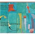 Bohuslav Martinu - Martinu: Violin Concerto No. 1; Symphony No. 1 (2012)