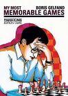 My Most Memorable Games by Boris Gelfand (Paperback, 2005)