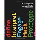 Communication Design: Insights from the Creative Industries by Jessie Price, Derek Yates (Paperback, 2015)