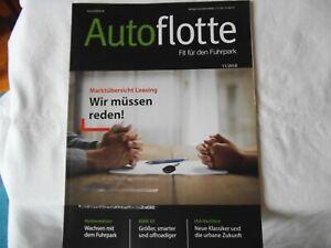 Zeitschrift: Autoflotte. Fit für den Fuhrpark. 11 / 2018 - Fürth, Deutschland - Zeitschrift: Autoflotte. Fit für den Fuhrpark. 11 / 2018 - Fürth, Deutschland